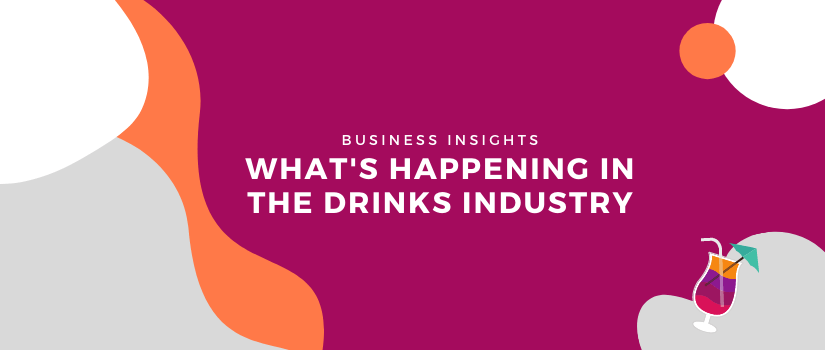 What's happening in the drinks industry